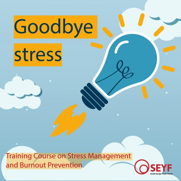 SEYF courses: Goodbye Stress!